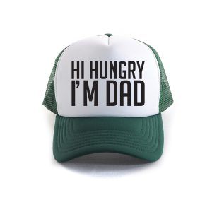 Hi Hungry, I'm Dad Trucker Cap